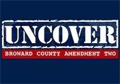 Uncover Broward County Amendment Two