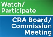 Learn how to watch or participate in the upcoming CRA and City Commission Meetings