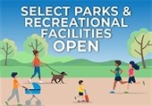 Select Parks & Recreation Facilities Open