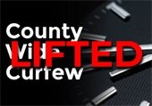 County wide curfew lifted