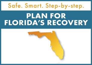 Safe. Smart. Step-by-Step. Plan for Florida's Recovery