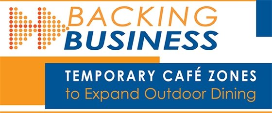 Backing Business Temporary Cafe Zones to Expand Outdoor Dining