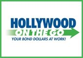 Hollywood on the Go Your Bond Dollars At Work