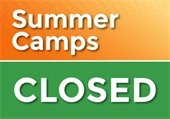 City-operated Summer Camps Closed