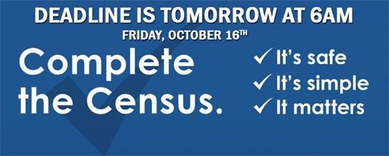 Complete the Census - deadline October 16th at 6am