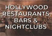 Hollywood Restaurants, Bars & Nightclubs