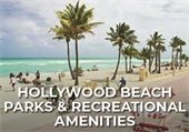 Hollywood Beach, Parks and Recreational Amenities