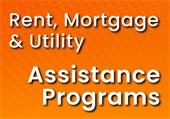 Rent, Mortgage & Utility Assistance Programs