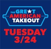 Great American Takeout Day - March 24, 2020