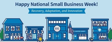 Happy National Small Business Week!