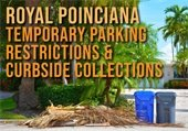 Royal Poinciana Temporary Parking & Restrictions & Curbside Collections