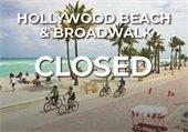 Hollywood Beach and Broadwalk Closed
