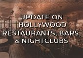 Update on Hollywood Restaurants, Bars and Nightclubs