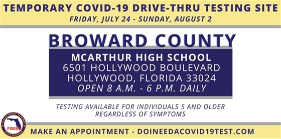 Temporary COVID-19 Drive-thru Testing Site Friday, July 24 - Sunday, August 2