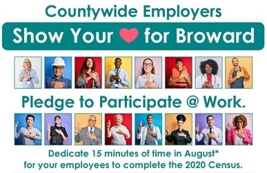 Show Your Love for Broward • County Launches Census 2020 Workforce Campaign