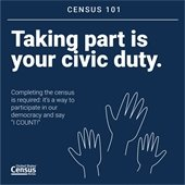 2020 Census - Taking part is your civic duty.