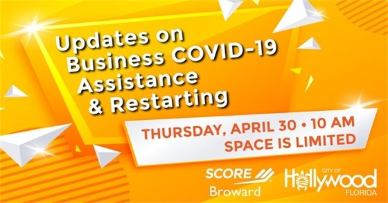 Webinar: Updates on Business COVID-19 Assistance & Restarting